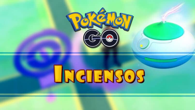 conseguir inciensos en pokemon go