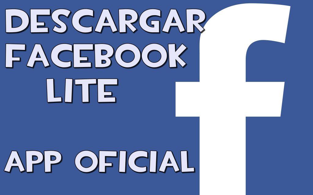 ahorra espacio al descargar facebook lite una alternativa de la app oficial