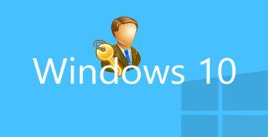 Cómo Activar una Cuenta de Administrador en Windows 10 Rápido y Fácil