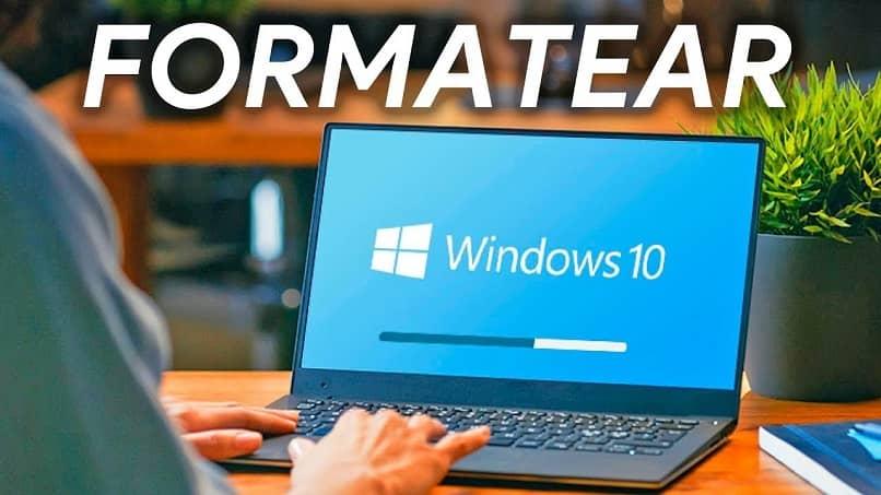 formatear windows 10 laptop