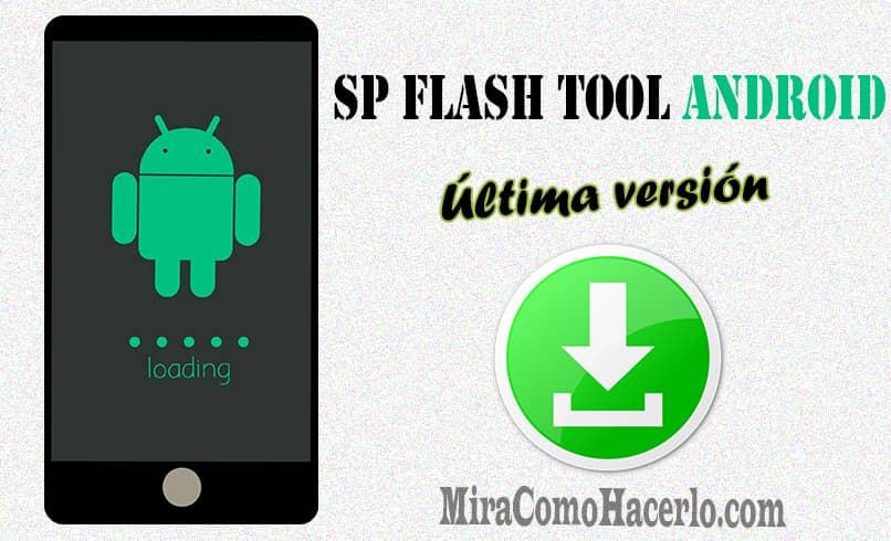 herramienta sp flash tool para android